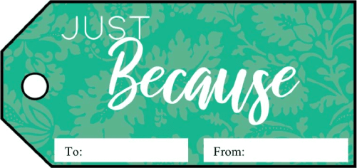 Just Because Gift Tags gift tag