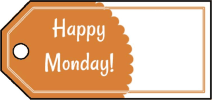 Happy Monday Gift Tags
